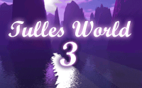 Tulles World Part III