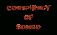Conspiracy of Songo