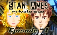 Stan Ames: Private Eye, Episode 1 - Murder Incorporated