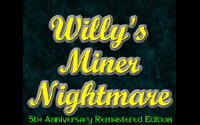 Willy\'s Miner Nightmare