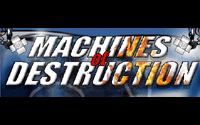 Machines Of Destruction