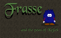 Frasse and the Peas of Kejick