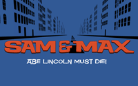 Sam and Max Episode Four - Abe Lincoln Must Die