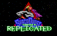 Space Quest Chapter 0: Replicated