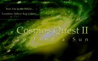 Cosmos Quest II:  To Find A Sun