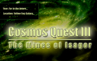 Cosmos Quest III: The Mines Of Isagor