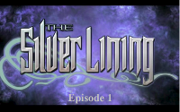 The Silver Lining Episode 1: What Is Decreed Must Be