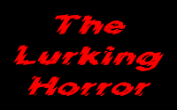 Lurking Horror, The