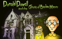 Donald Dowell and the Ghost of Barker Manor