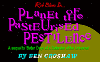 Rob Blanc 2: Planet of the Pasteurised Pestilence