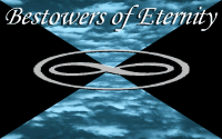 Bestowers of Eternity Part 1